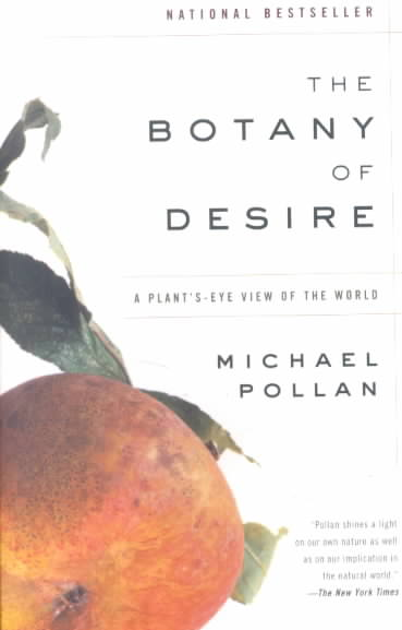 The Botany of Desire By Pollan, Michael