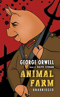 [CD] Animal Farm By Orwell, George/ Cosham, Ralph (NRT)